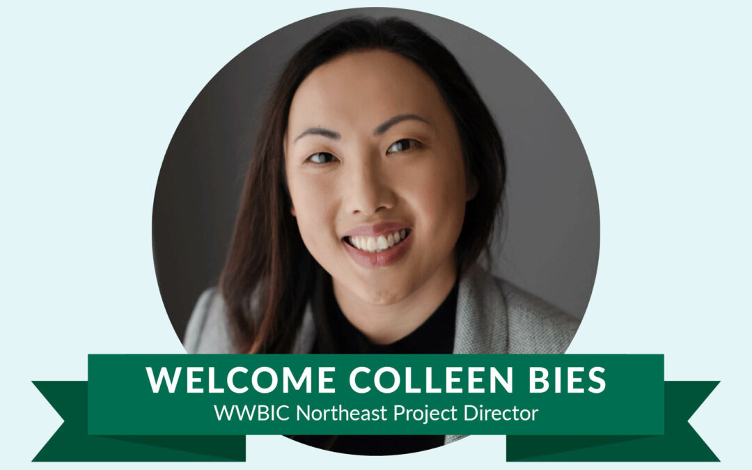 WWBIC names Colleen Bies as Regional Project Director for Northeast Region