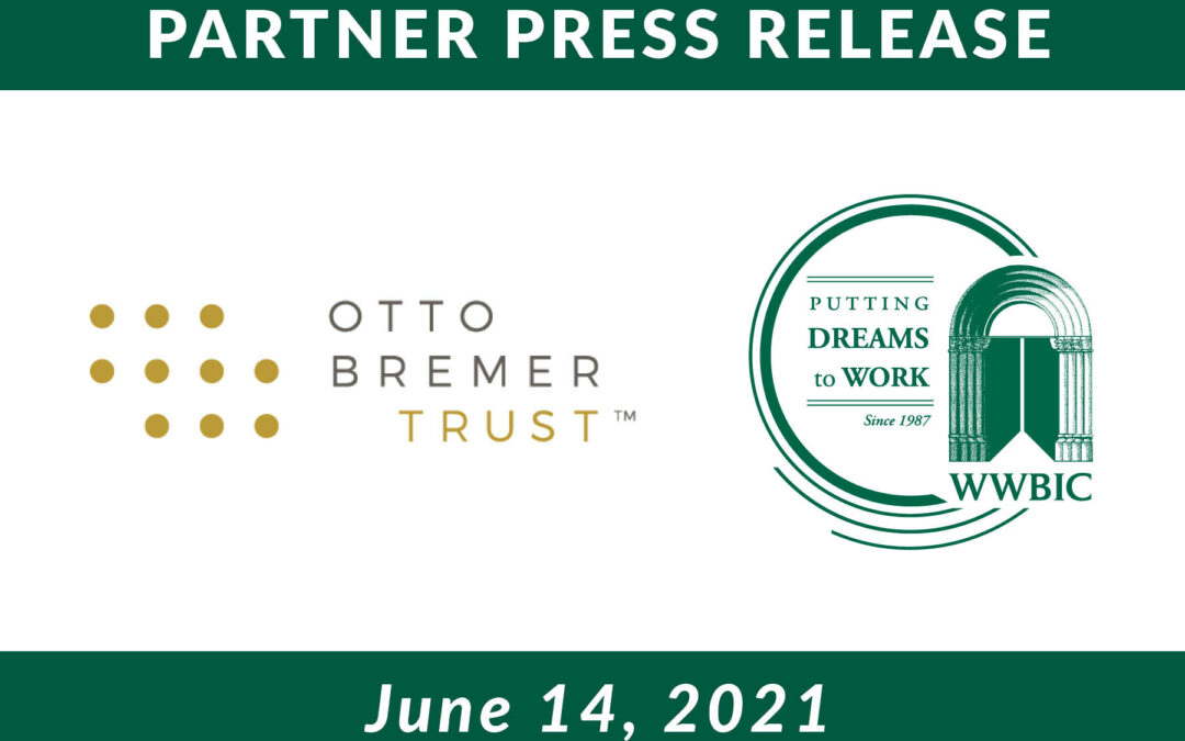 Wisconsin Women's Business Initiative Corporation Receives $500,000 Investment From Otto Bremer Trust to Support Small Businesses