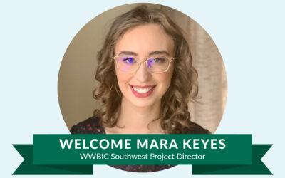 WWBIC names Mara Keyes as Regional Project Director for Southwest Region